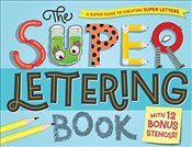 Super Lettering Book: With 12 Bonus Stencils! - Bos, Samone