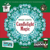 Candlelight Magic : Holiday Coloring and Crafts with Transparencies  -