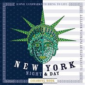 New York Night & Day Coloring Book: Iconic Landmarks to Bring to Life (Night & Day Coloring Books) -