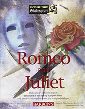 Romeo and Juliet (Picture This! Shakespeare) -