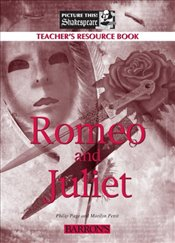 Romeo and Juliet (Teachers Manual) (Picture This! Shakespeare) -