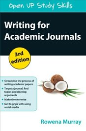 Writing for Academic Journals 3e - Murray, Rowena