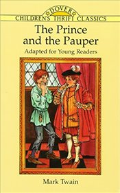 Prince and the Pauper (Dover Childrens Thrift Classics) - Twain, Mark