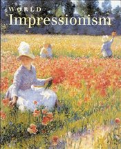 World Impressionism - Broude, Norma