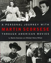 PERSONAL JOURNEY THROUGH AMERICAN MOVIES - Scorsese, Martin