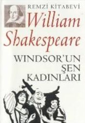 Windsorun Şen Kadınları - Shakespeare, William