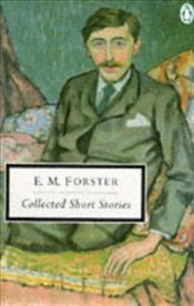 Collected Short Stories - Forster, E. M.