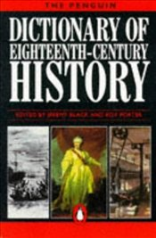 Dictionary of Eighteenth Century History - Black, Jeremy