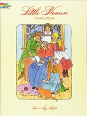 Little Women Coloring Book (Dover Classic Stories Coloring Book) - Alcott, Louisa May
