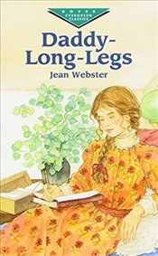 Daddy Long Legs (Dover Childrens Evergreen Classics) - Webster, Jean