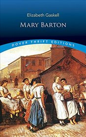 Mary Barton (Dover Thrift Editions) - Gaskell, Elizabeth