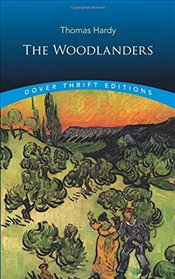 Woodlanders (Dover Thrift Editions) - Hardy, Thomas