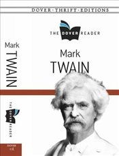 Mark Twain The Dover Reader (Dover Thrift Editions) - Twain, Mark