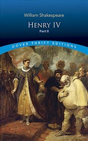 Henry IV, Part II (Dover Thrift Editions) - Shakespeare, William