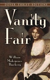 Vanity Fair (Dover Thrift Editions) - Thackeray, William Makepeace