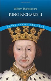 King Richard II (Dover Thrift Editions) - Shakespeare, William