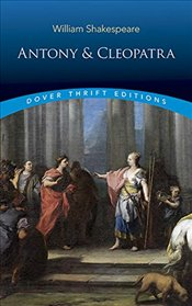 Antony and Cleopatra (Dover Thrift Editions) - Shakespeare, William
