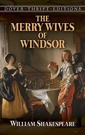 Merry Wives of Windsor (Dover Thrift Edition) - Shakespeare, William