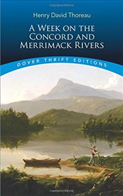 Week on the Concord and Merrimack Rivers (Dover Thrift Editions) - Thoreau, Henry David