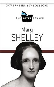 Mary Shelley The Dover Reader (Dover Thrift Editions) - Shelley, Mary
