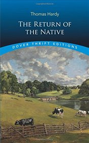 Return of the Native (Dover Thrift Editions) - Hardy, Thomas
