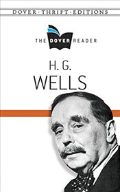 H. G. Wells The Dover Reader (Dover Thrift Editions) - Wells, H. G.