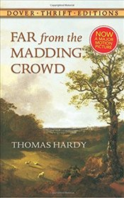 Far from the Madding Crowd (Dover Thrift Editions) - Hardy, Thomas