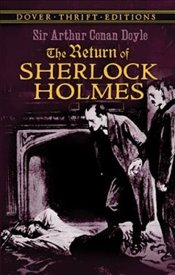 Return of Sherlock Holmes (Dover Thrift Editions) - Doyle, Arthur Conan