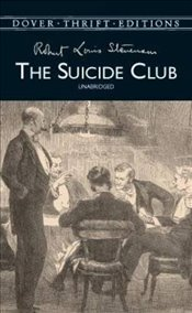 Suicide Club (Dover Thrift Editions) - Stevenson, Robert Louis