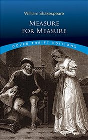 Measure for Measure: Unabridged (Dover Thrift Editions) - Shakespeare, William