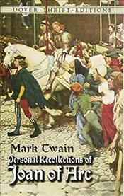 Personal Recollections Joan ARC (Dover Thrift Editions) - Twain, Mark