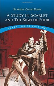 Study in Scarlet: AND The Sign of Four (Dover Thrift Editions) - Doyle, Arthur Conan