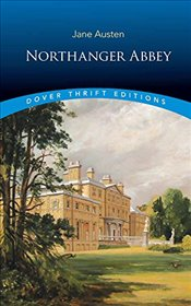 Northanger Abbey (Dover Thrift Editions) - Austen, Jane