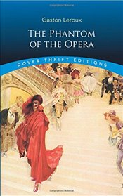 Phantom of the Opera (Dover Thrift Editions) - Leroux, Gaston