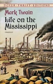 Life on the Mississippi (Dover Thrift Editions) - Twain, Mark