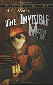 Invisible Man: Dover Thrift Editions - Wells, H. G.