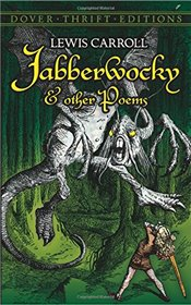 Jabberwocky and Other Poems (Dover Thrift Editions) - Carroll, Lewis
