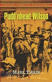 PuddNhead Wilson (Dover Thrift Editions) - Twain, Mark