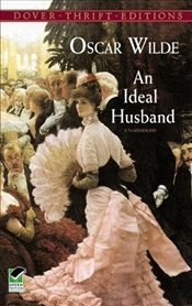 Ideal Husband (Dover Thrift Editions) - Wilde, Oscar