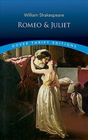 Romeo and Juliet (Dover Thrift Editions) - Shakespeare, William