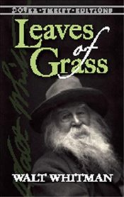 Leaves of Grass: The Original 1855 Edition (Dover Thrift Editions) - Whitman, Walt