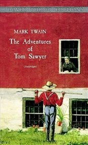 Adventures of Tom Sawyer (Dover Thrift Editions) - Twain, Mark