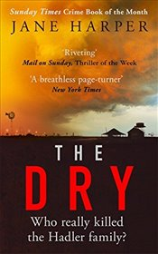 Dry : The Most Gripping Crime Thriller of 2017   - Harper, Jane