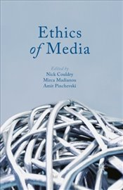 Ethics of Media - Couldry, Nick