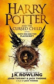 Harry Potter and the Cursed Child : Parts One and Two - Rowling, J. K.