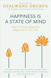 Happiness is a State of Mind -
