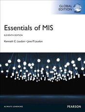 Essentials of MIS 11e  GE - Laudon, Jane P.