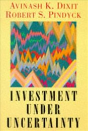 Investment under Uncertainty - Pindyck, Robert S.