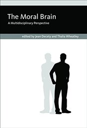 Moral Brain : A Multidisciplinary Perspective - Decety, Jean