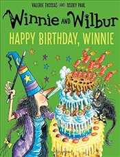 Winnie and Wilbur: Happy Birthday, Winnie - Thomas, Valerie